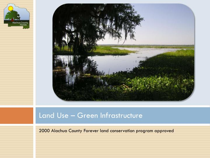 Land Use – Green Infrastructure
