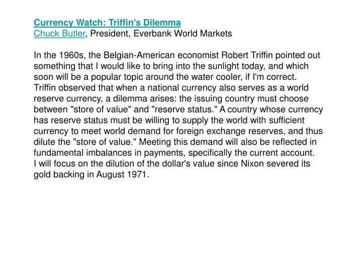 Currency Watch: Triffin's Dilemma