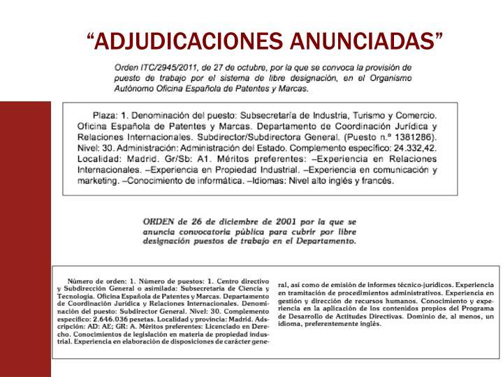 """""""ADJUDICACIONES ANUNCIADAS"""""""