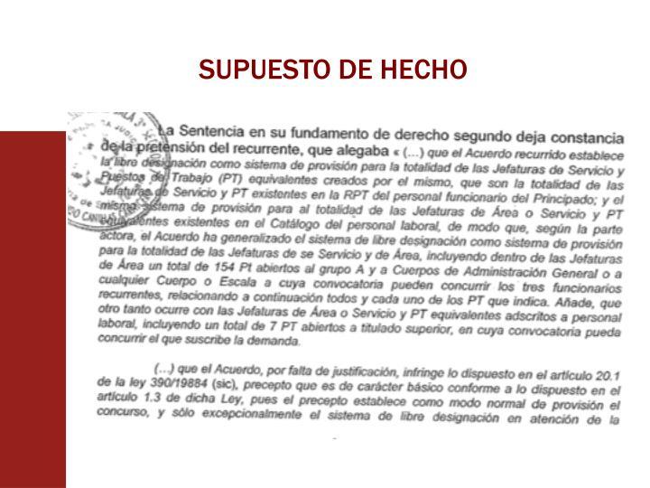 SUPUESTO DE HECHO
