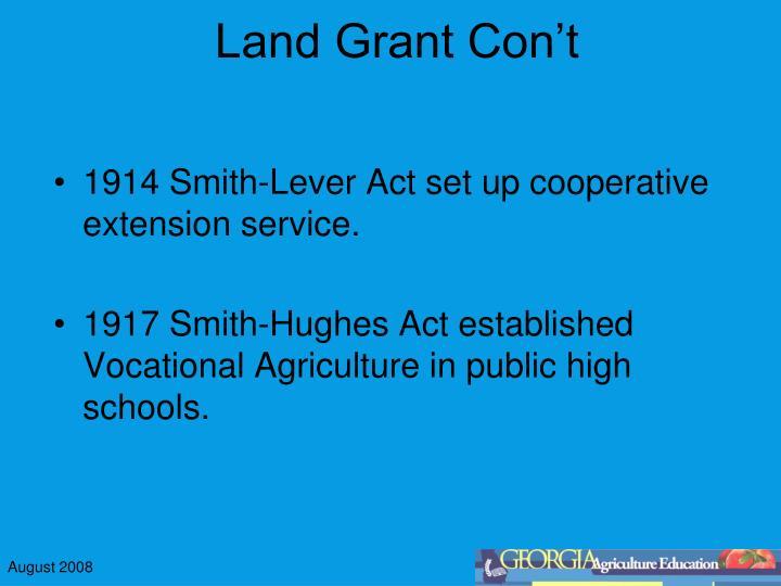 Land Grant Con't