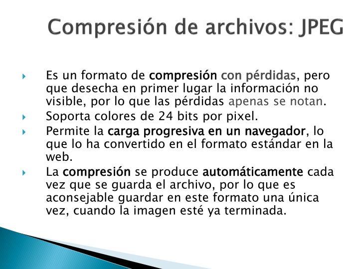 Compresión de archivos: JPEG