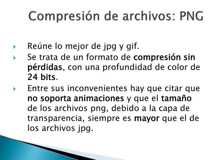 Compresión de archivos: PNG