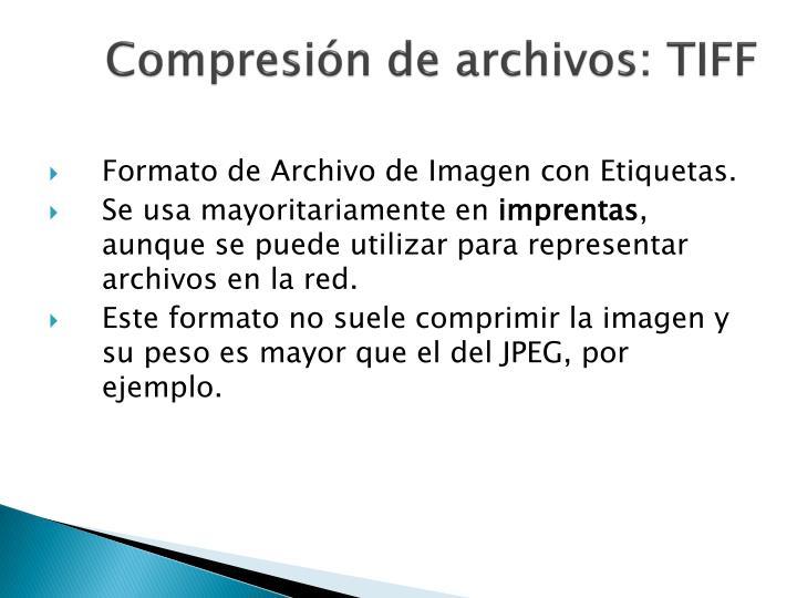 Compresión de archivos: TIFF