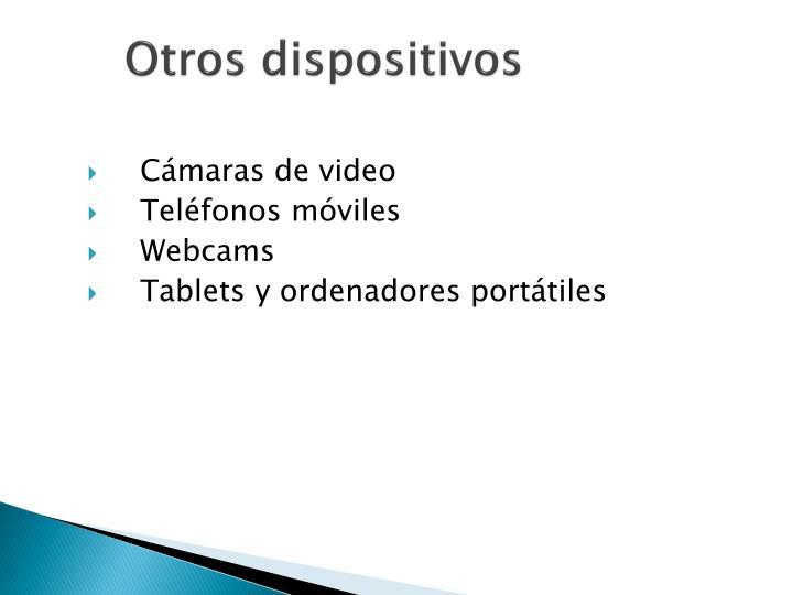 Otros dispositivos