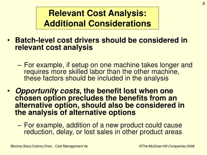 Relevant Cost Analysis: Additional Considerations