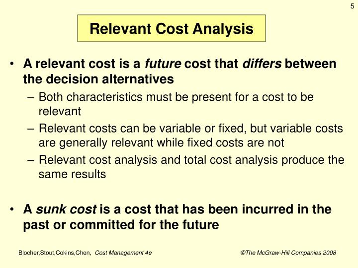 Relevant Cost Analysis