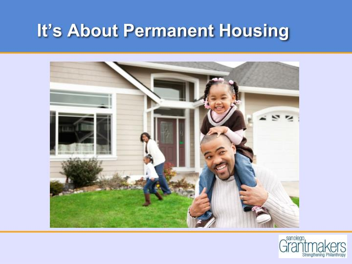 It's About Permanent Housing