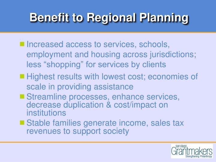 Benefit to Regional Planning