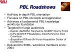 pbl roadshows