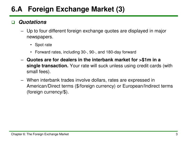 6.A	Foreign Exchange Market (3)