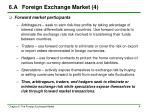 6 a foreign exchange market 4