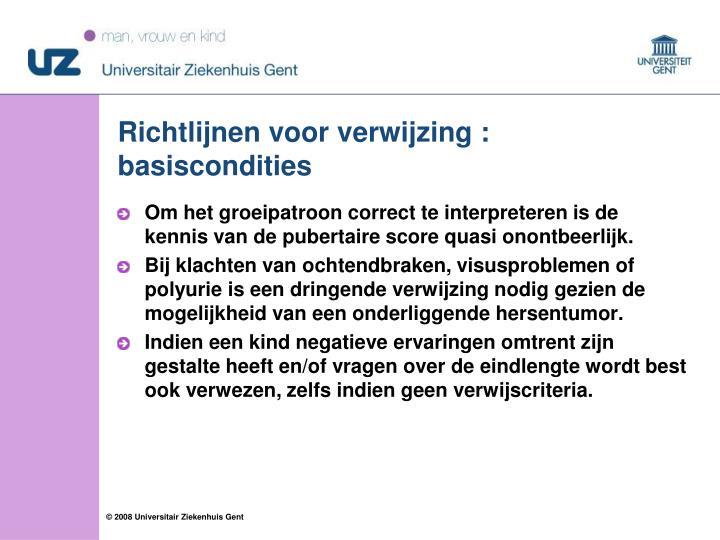 Richtlijnen voor verwijzing : basiscondities