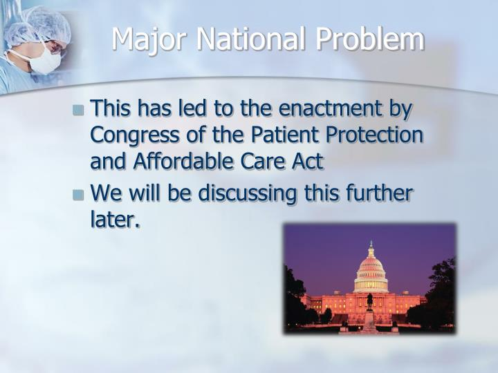 Major National Problem