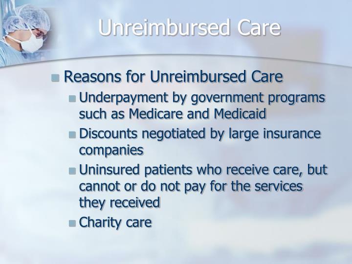 Unreimbursed Care