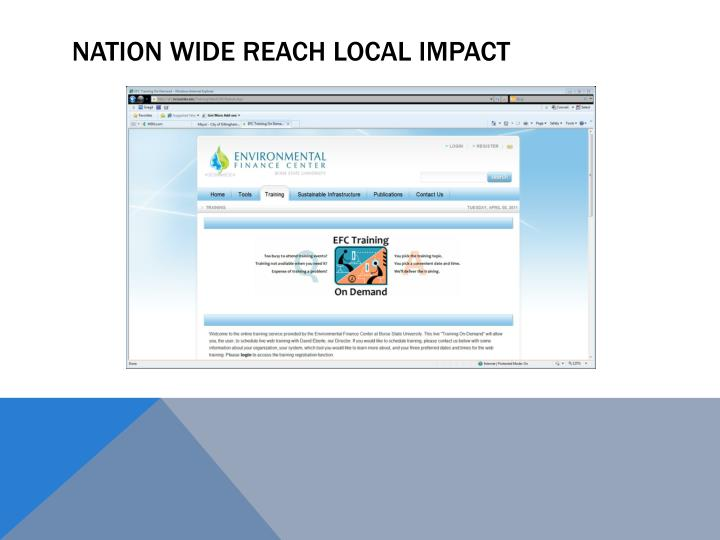 Nation wide reach local impact
