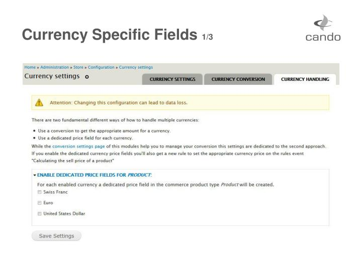 Currency Specific Fields