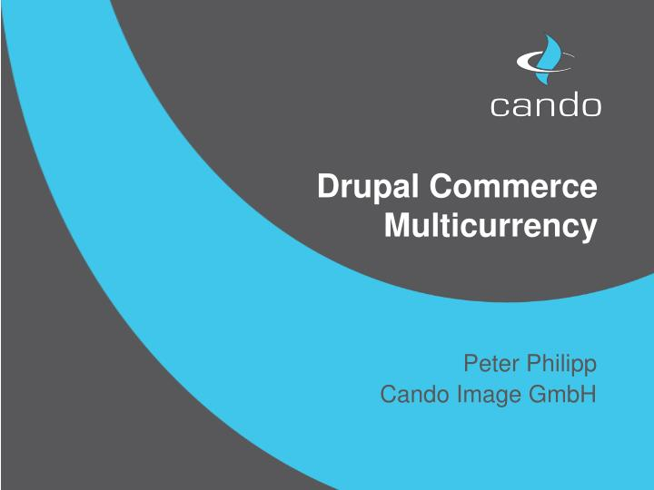 Drupal commerce multicurrency
