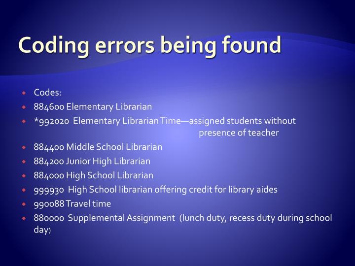 Coding errors being found