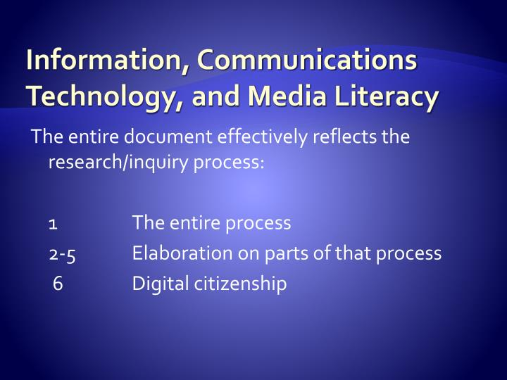 Information, Communications Technology, and Media Literacy