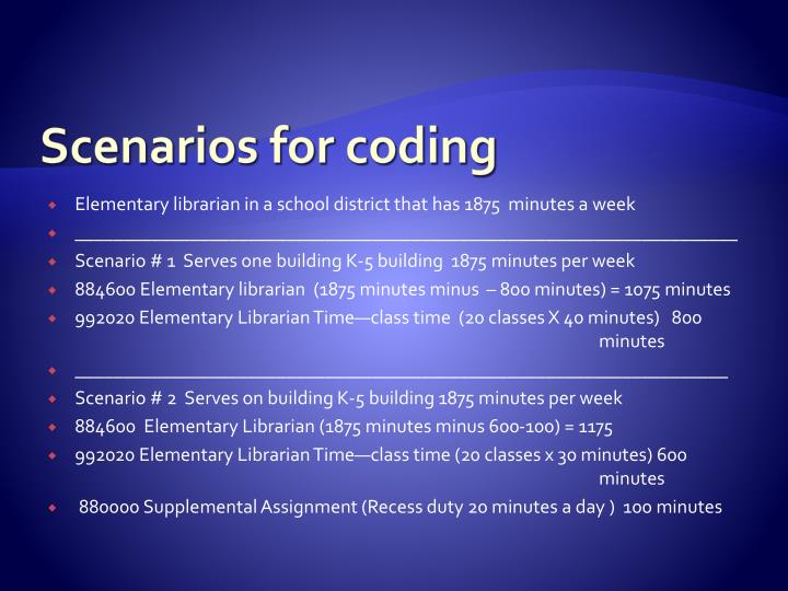 Scenarios for coding