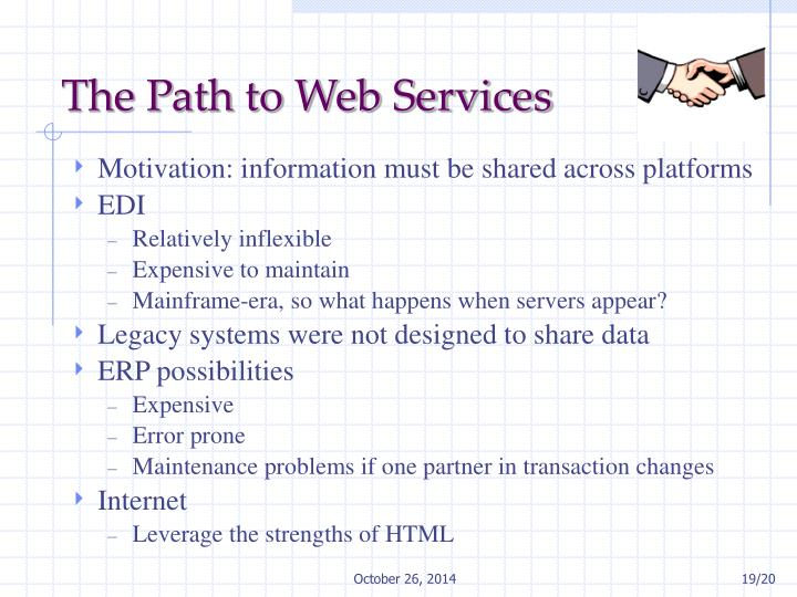 The Path to Web Services