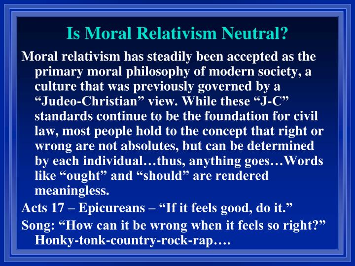 Is Moral Relativism Neutral?