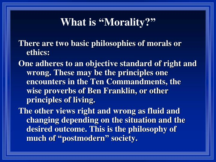 """What is """"Morality?"""""""