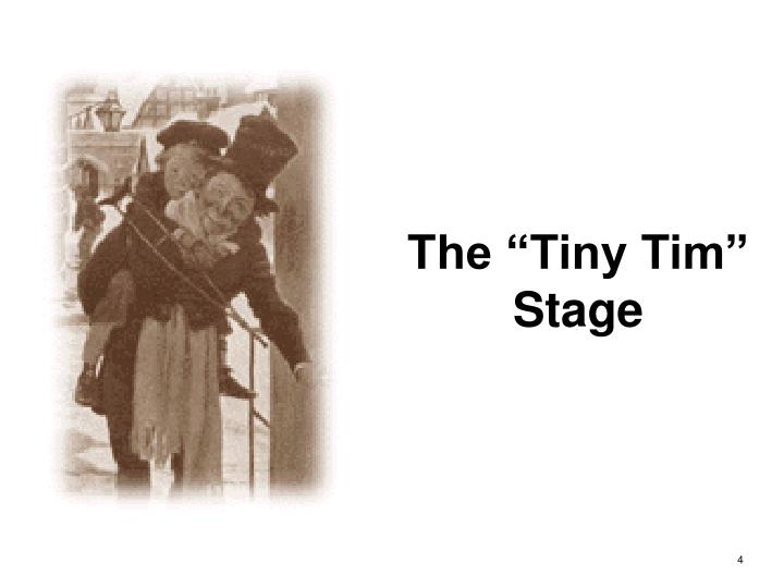 "The ""Tiny Tim"" Stage"
