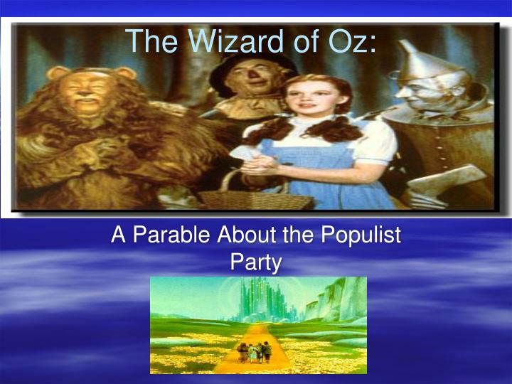 henry littlefield thesis and wizard of oz The wizard of oz: parable on populism author(s): henry m littlefield source: american quarterly, vol 16, no 1 (spring, 1964), pp 47-58 published by: the johns hopkins university press.