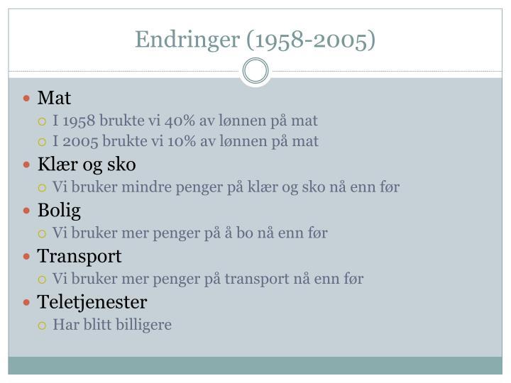 Endringer (1958-2005)