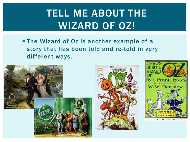 Tell me about the Wizard of OZ!