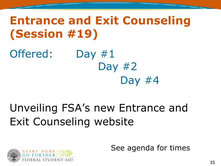 Entrance and Exit Counseling (Session #19)