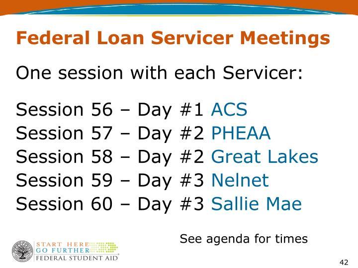 Federal Loan Servicer Meetings