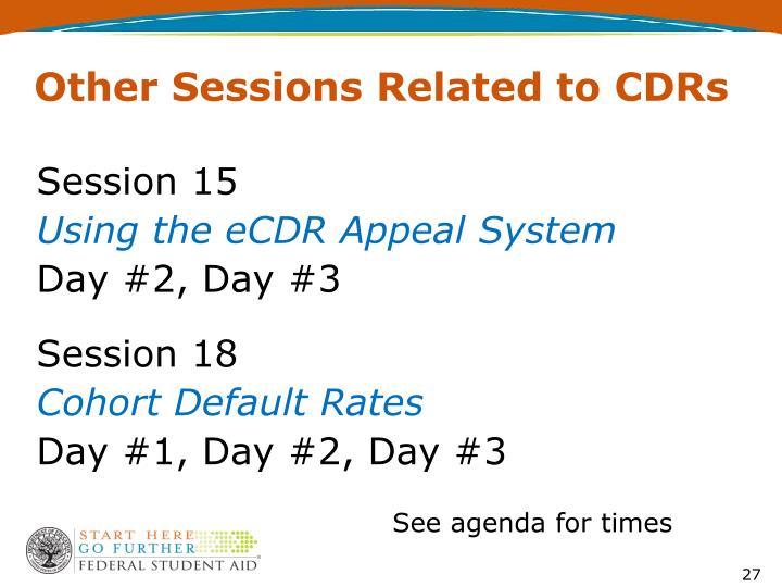 Other Sessions Related to CDRs