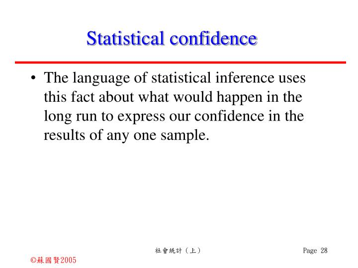 Statistical confidence