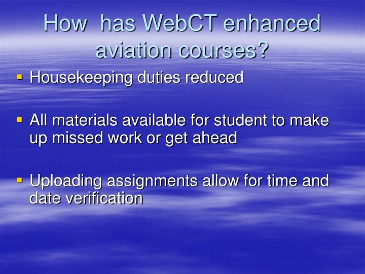 How  has WebCT enhanced aviation courses?