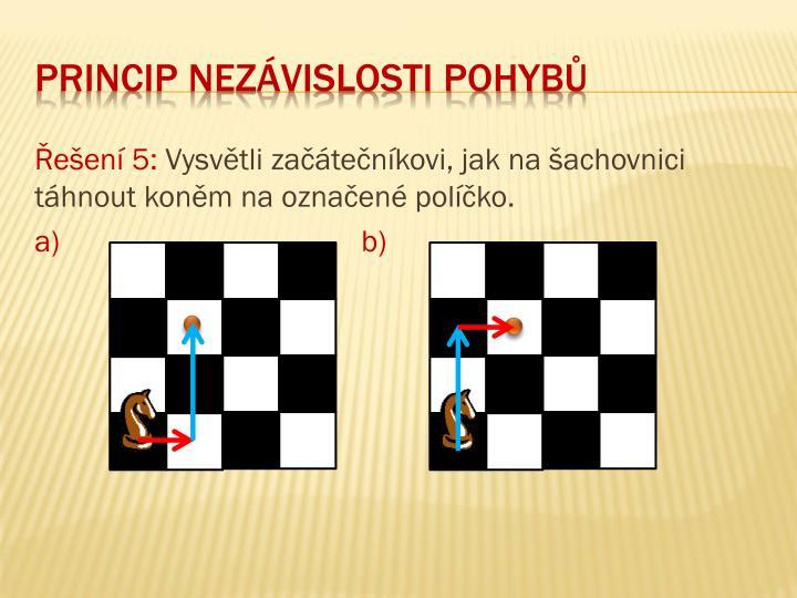 Řešení 5: