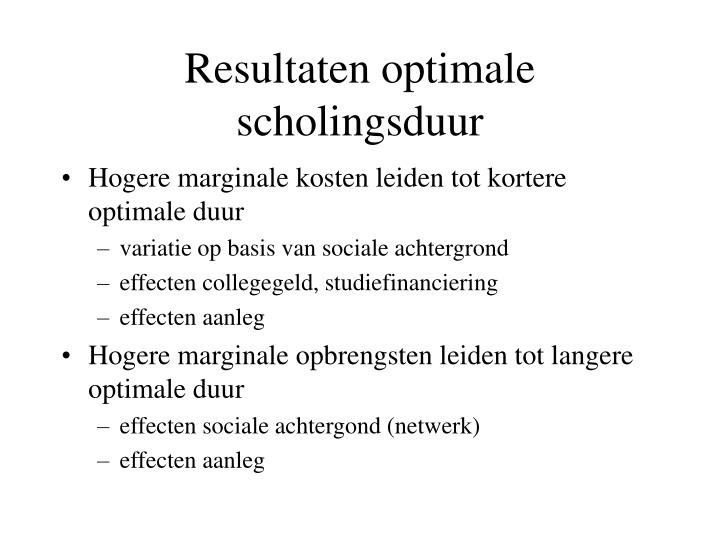Resultaten optimale scholingsduur