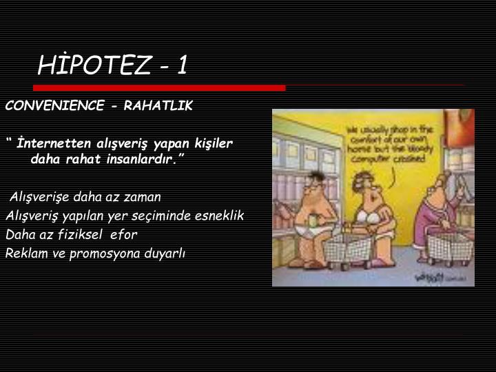 HİPOTEZ - 1