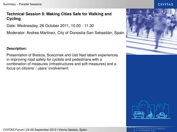 Technical Session 9: Making Cities Safe for Walking and Cycling