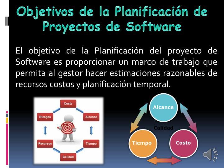 Objetivos de la Planificación de Proyectos de Software