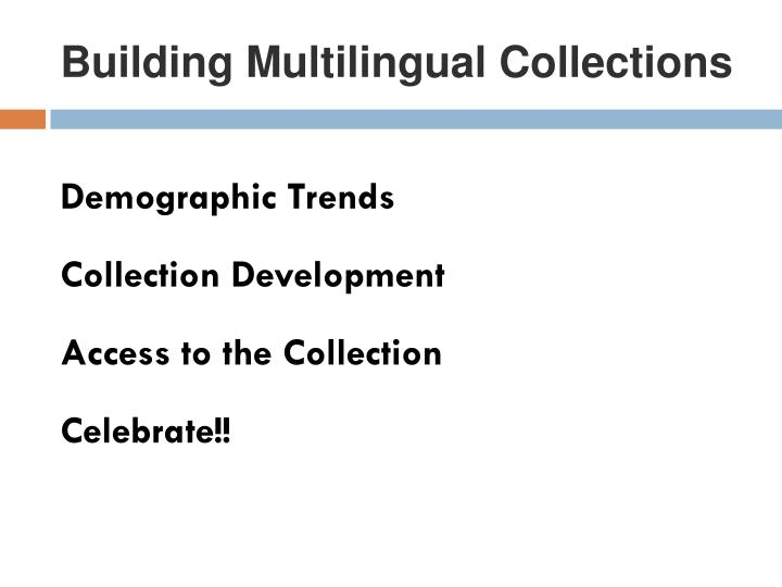 Building Multilingual Collections
