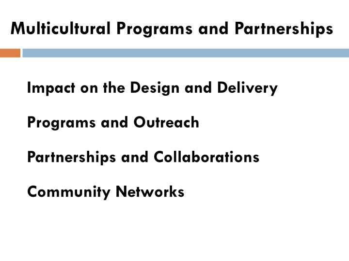 Multicultural Programs and Partnerships