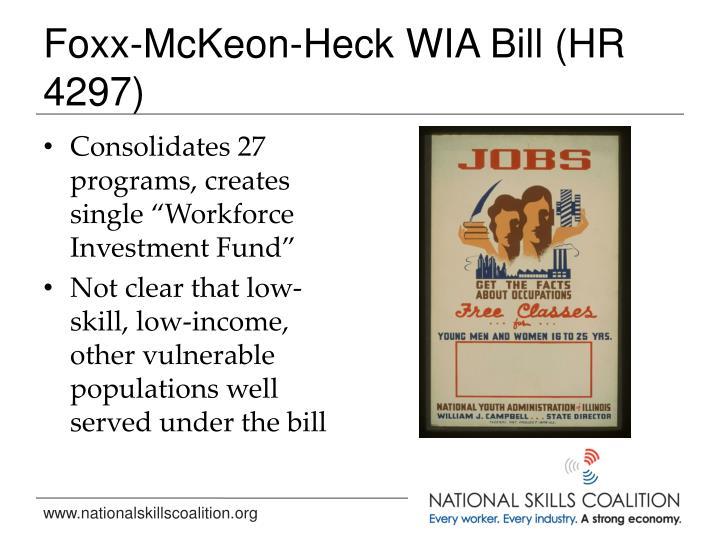 Foxx-McKeon-Heck WIA Bill (HR 4297)