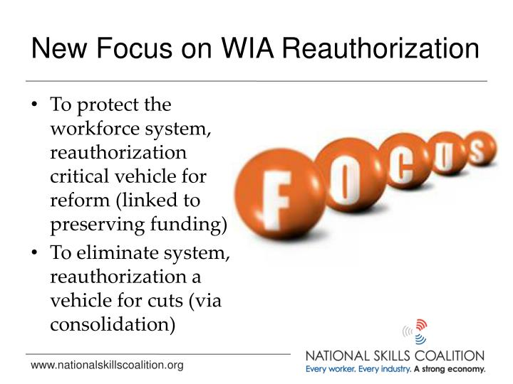 New Focus on WIA Reauthorization