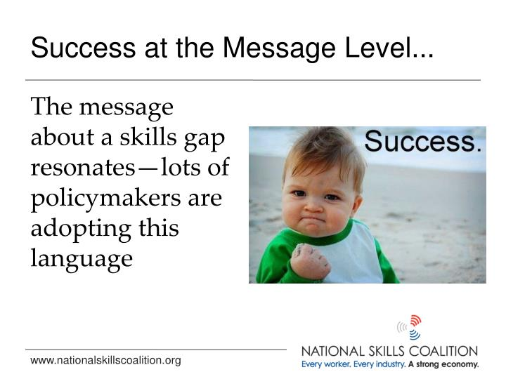 Success at the Message Level...