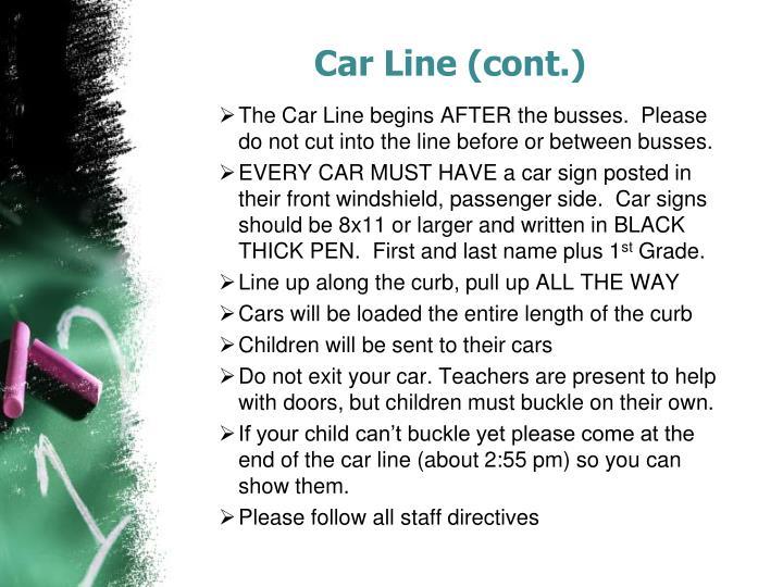 Car Line (cont.)