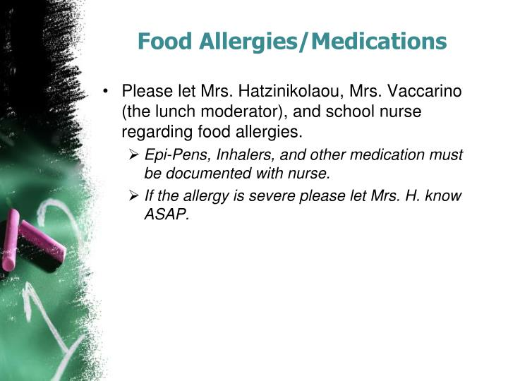 Food Allergies/Medications