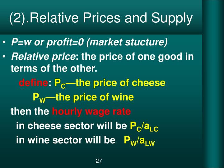 (2).Relative Prices and Supply